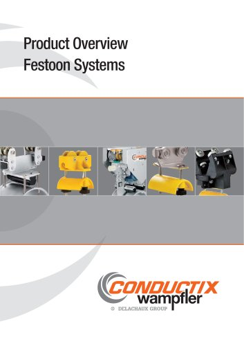 Product Overview Festoon Systems