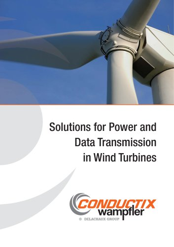 Solutions for Power and  Data Transmission  in Wind Turbines