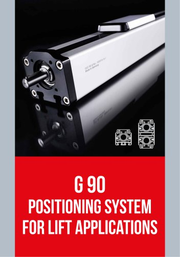 G 90 POSITIONING SYSTEM FOR LIFT APPLICATIONS