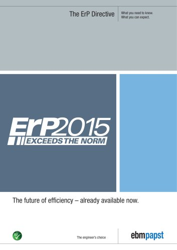 The ErP Directive: The future of efficiency – already available now.