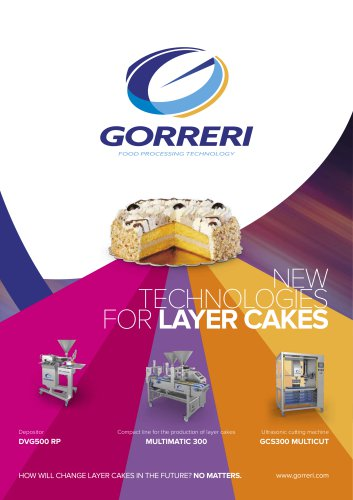 NEW TECHNOLOGIES FOR LAYER CAKES