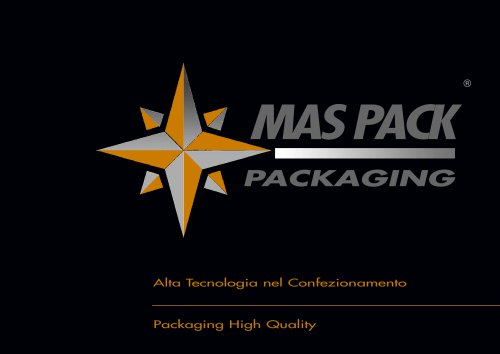Packaging High Quality